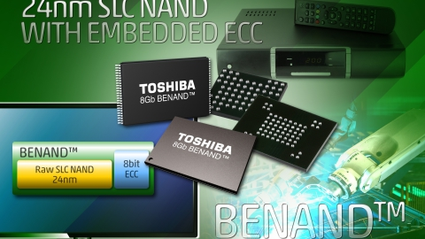 Toshiba: New 24nm 8Gb BENAND™ SLC NAND Flash Memory from Toshiba