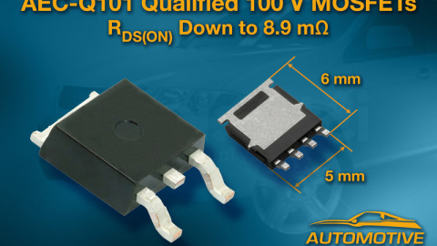 Vishay – AEC-Q101-Qualified, 100 V N-Channel TrenchFET MOSFETs Featuring ThunderFET Technology