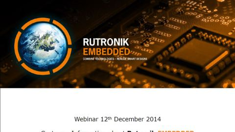 Rutronik Embedded – Customer Information Webinar 12th Dec 2014
