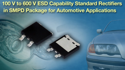Vishay – New standard rectifiers with ESD capability in low-profile SMPD for Automotive Applications