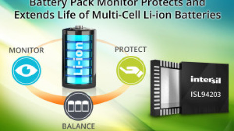 Intersil – ISL94203  – Battery Pack Monitor Protects & Extends Life of Multi-Cell Li-ion Batteries