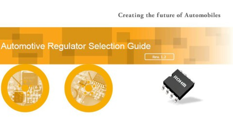 ROHM – Automotive Product Catalog and Regulator Selection Guide