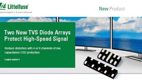 Littelfuse – 2 New 0.5pF, 12kV TVS Diode Arrays Ensure Ultra-Low Loading Capacitance