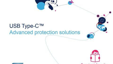 STMicroelectronics –  USB Type-C™ Presentation about advanced protection solutions