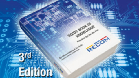 RECOM – The DC/DC Book of Knowledge – Updated Version – now with New Magnetics Chapter