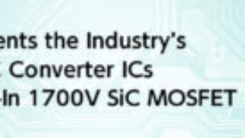 ROHM – BM2SCQ12xT-LBZ – AC/DC Converter ICs with a Built-In 1700V SiC MOSFET